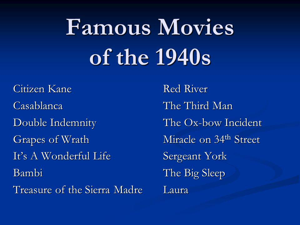 Famous Movies of the 1940s Citizen Kane Red River