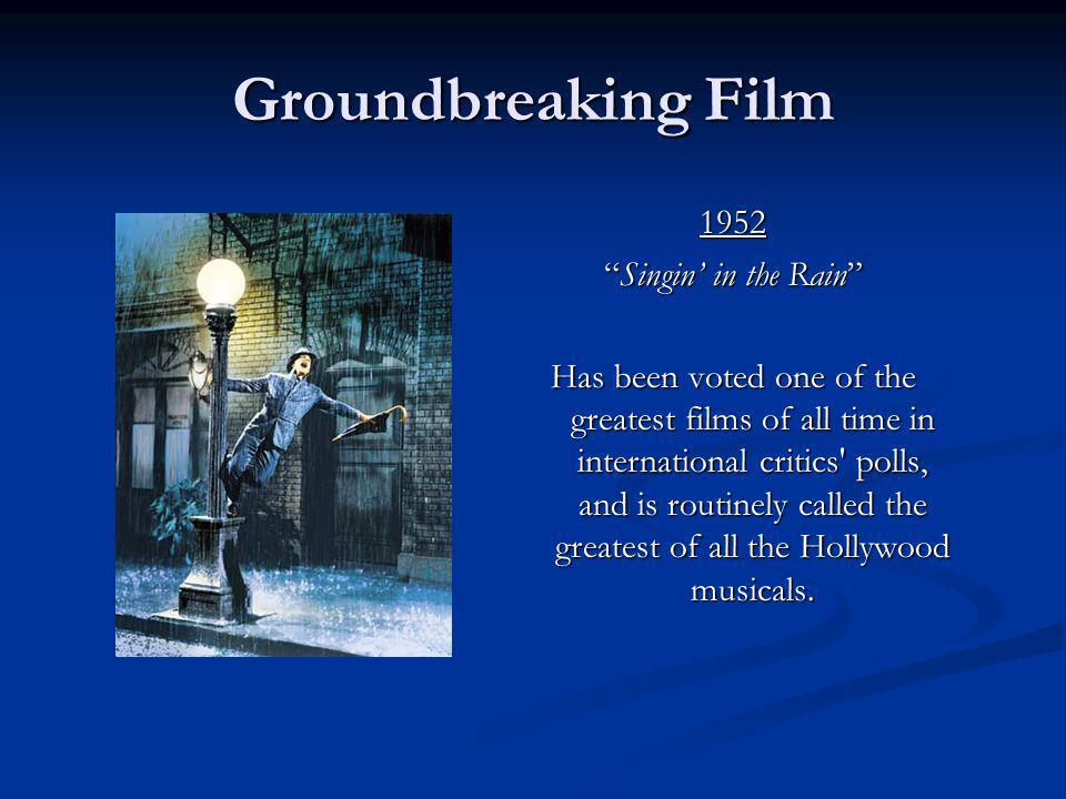 Groundbreaking Film 1952 Singin' in the Rain