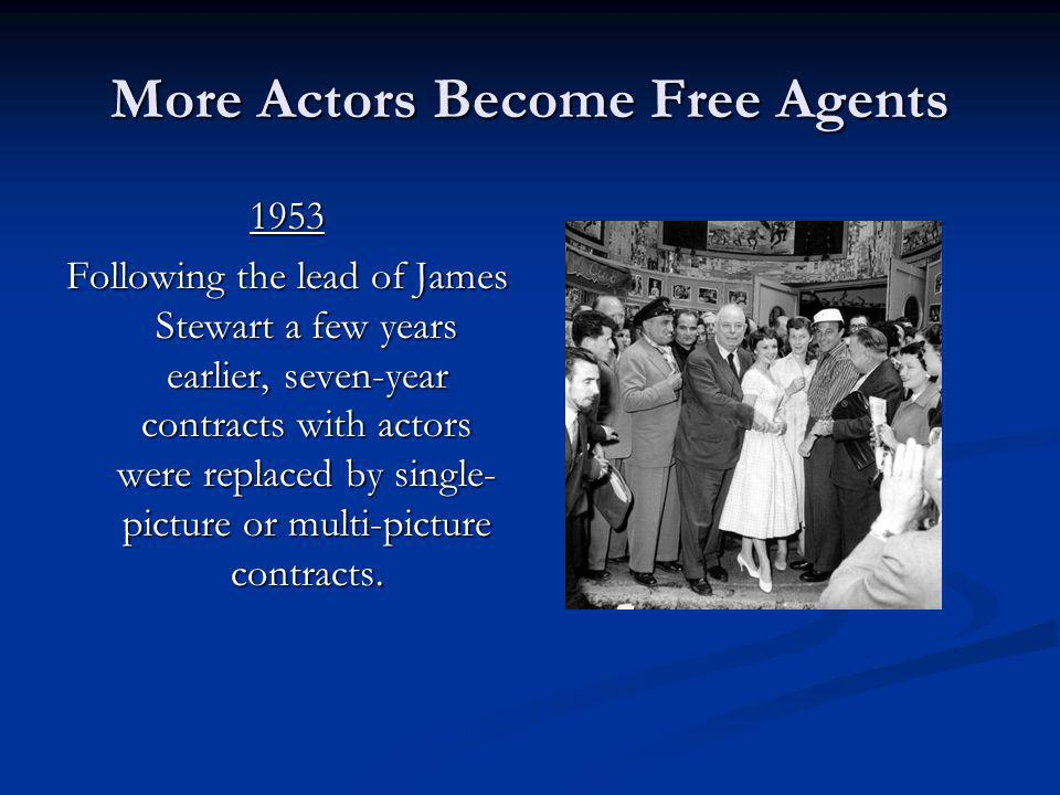 More Actors Become Free Agents