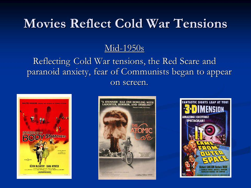 Movies Reflect Cold War Tensions