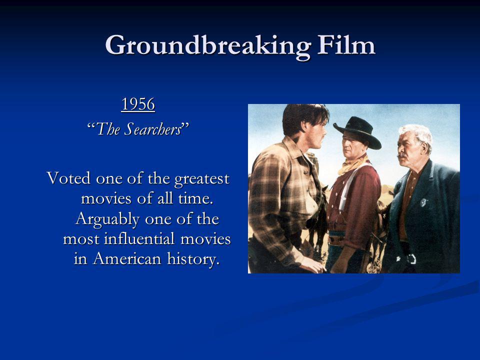 Groundbreaking Film 1956 The Searchers