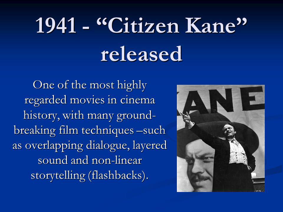 1941 - Citizen Kane released