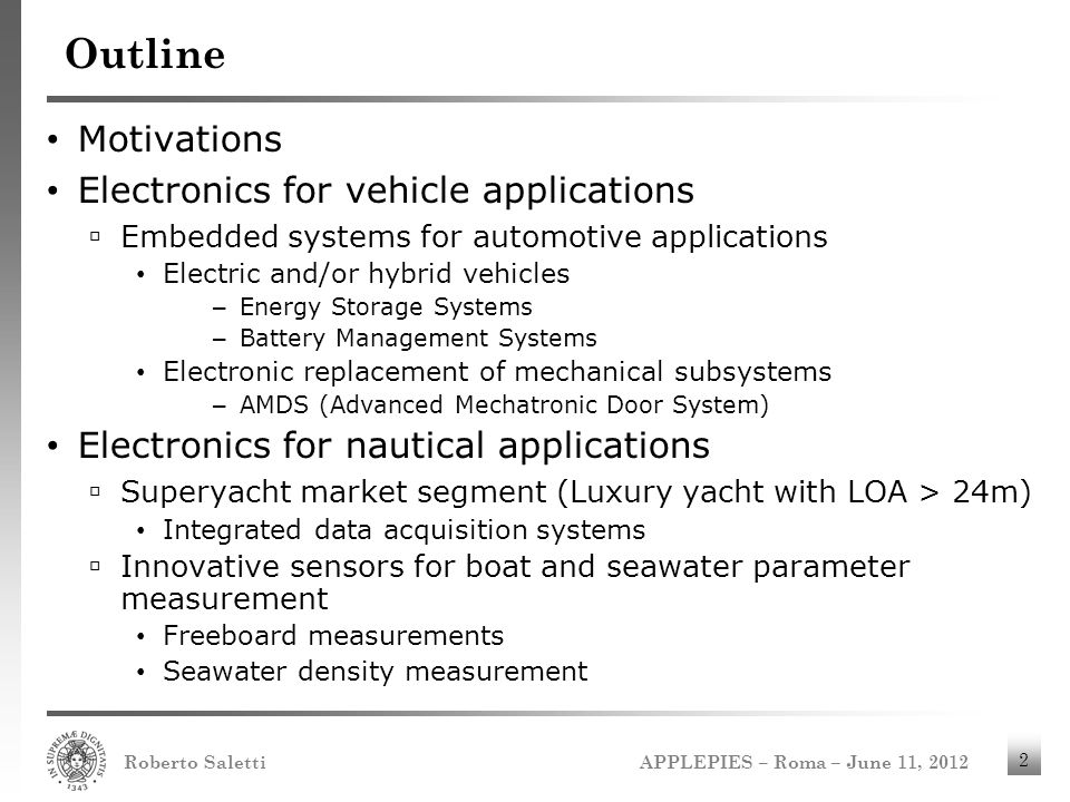 Outline Motivations Electronics for vehicle applications
