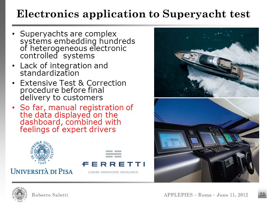 Electronics application to Superyacht test