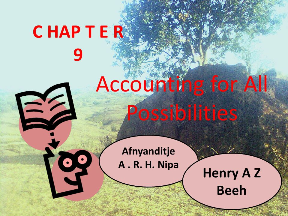 Accounting for All Possibilities