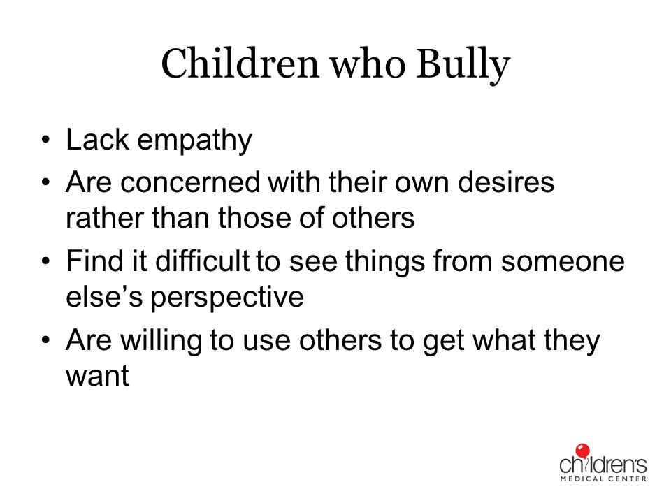Children who Bully Lack empathy