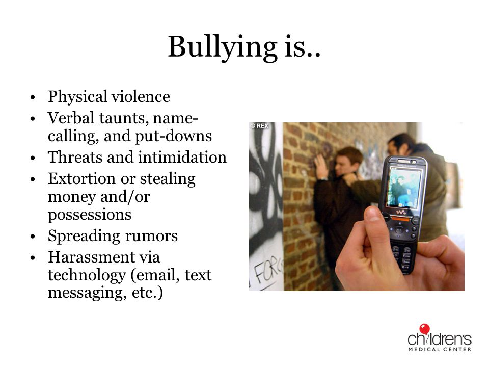 Bullying is.. Physical violence