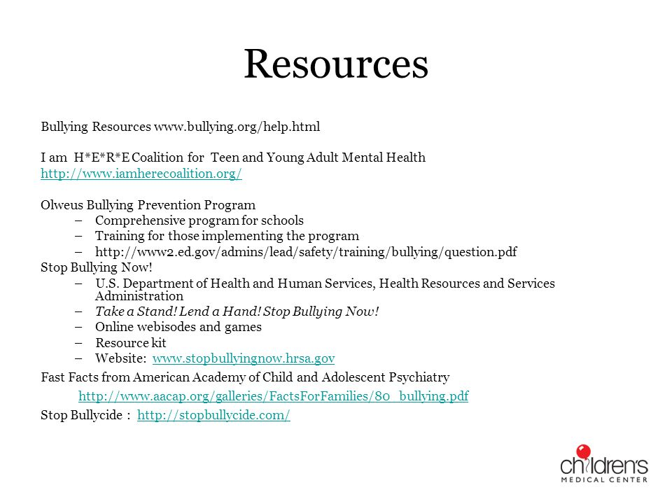 Resources Bullying Resources www.bullying.org/help.html