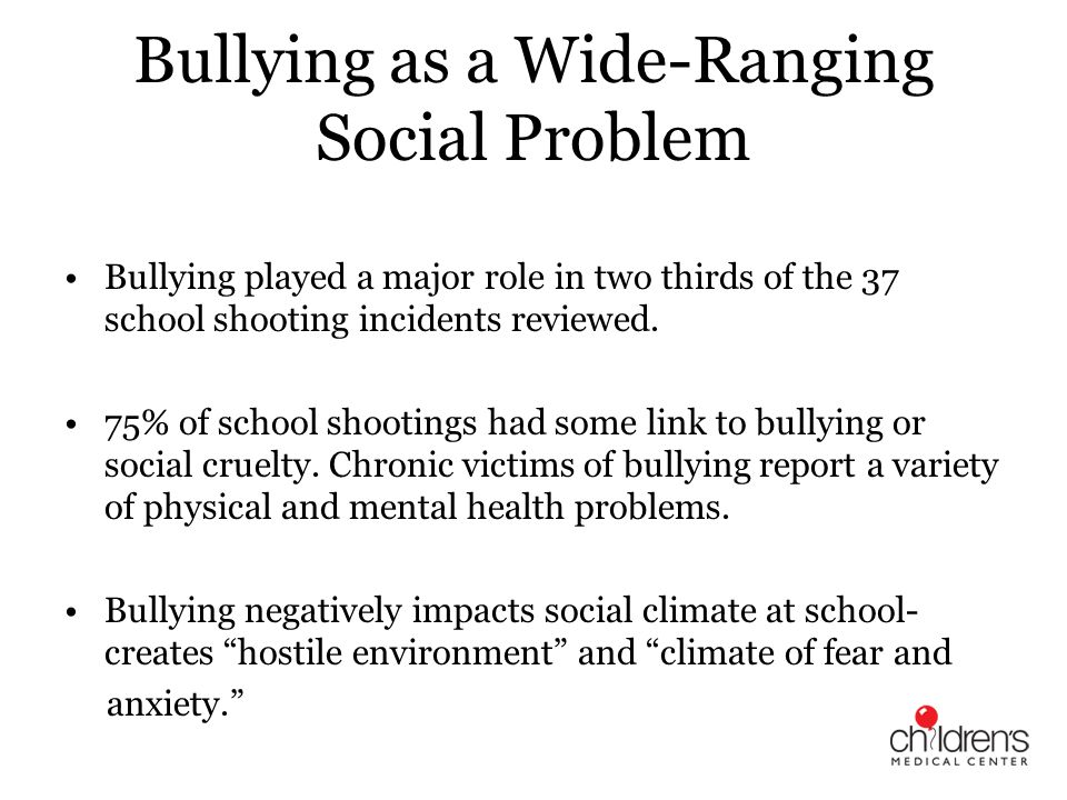 Bullying as a Wide-Ranging Social Problem