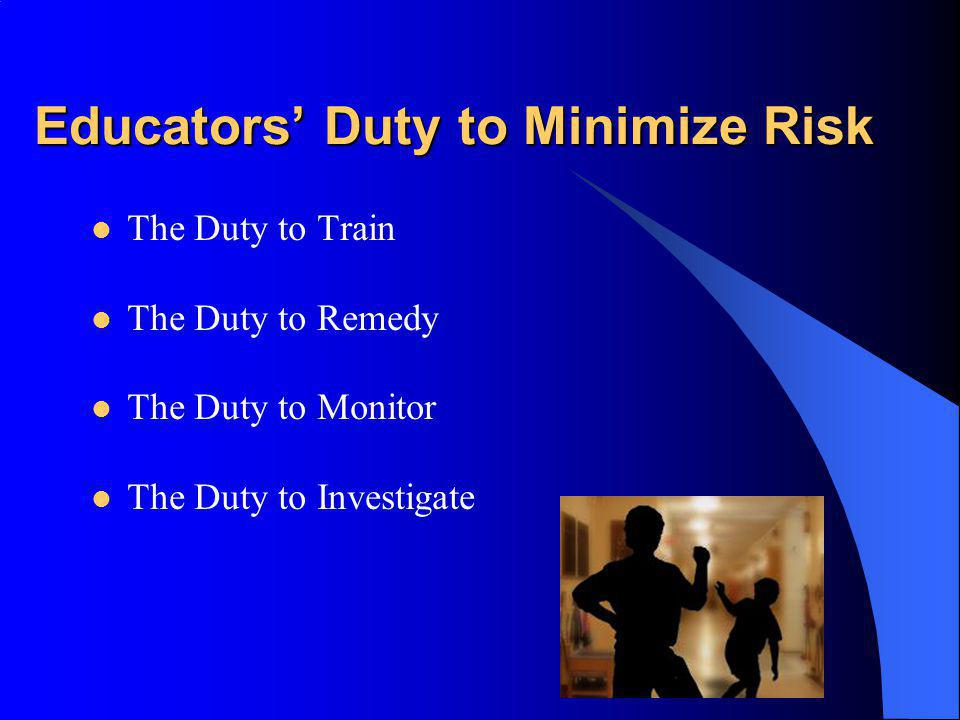 Educators' Duty to Minimize Risk