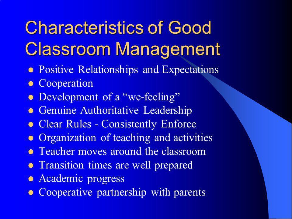 Characteristics of Good Classroom Management