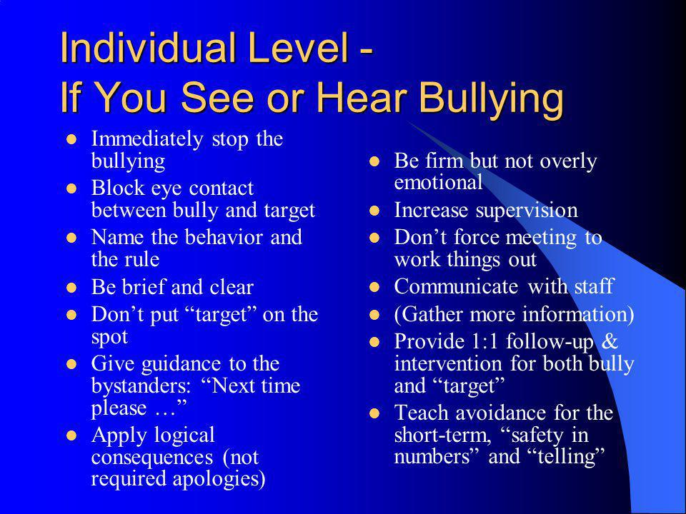 Individual Level - If You See or Hear Bullying
