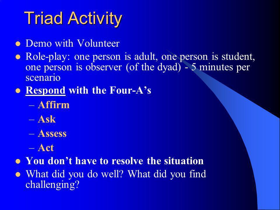 Triad Activity Demo with Volunteer