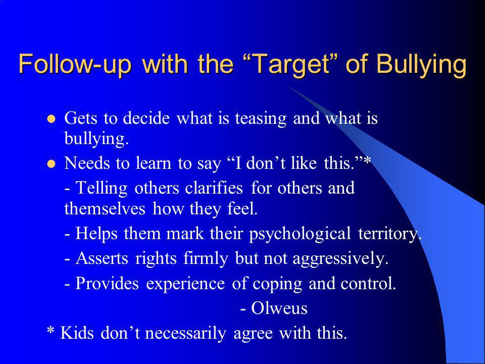 Follow-up with the Target of Bullying