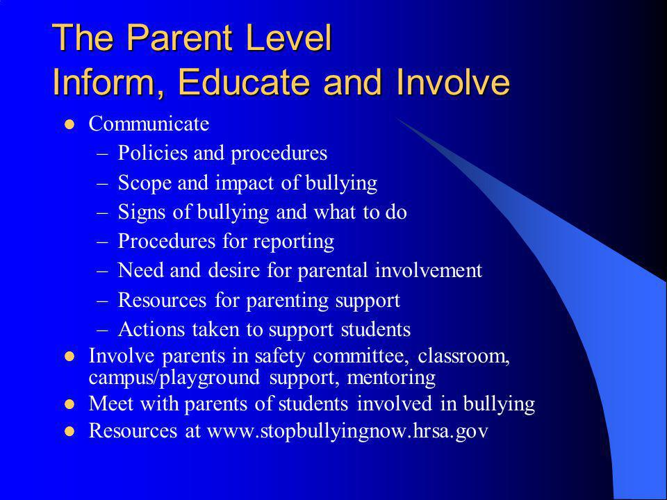 The Parent Level Inform, Educate and Involve