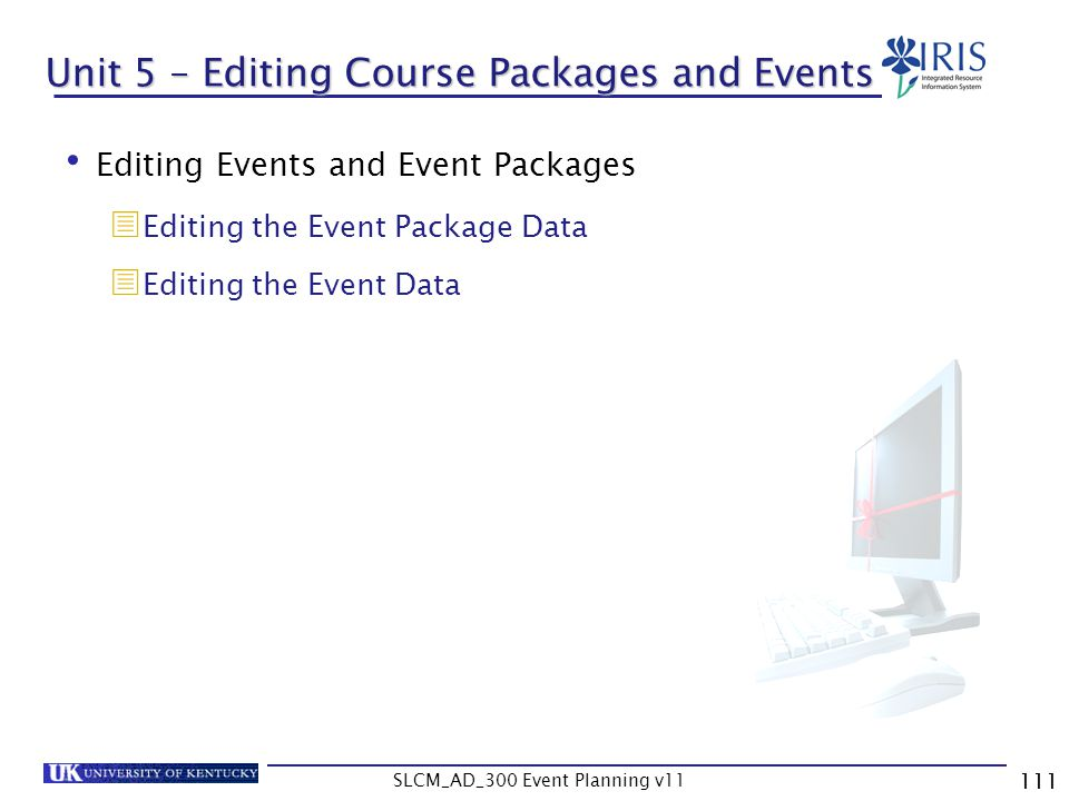 Unit 5 – Editing Course Packages and Events