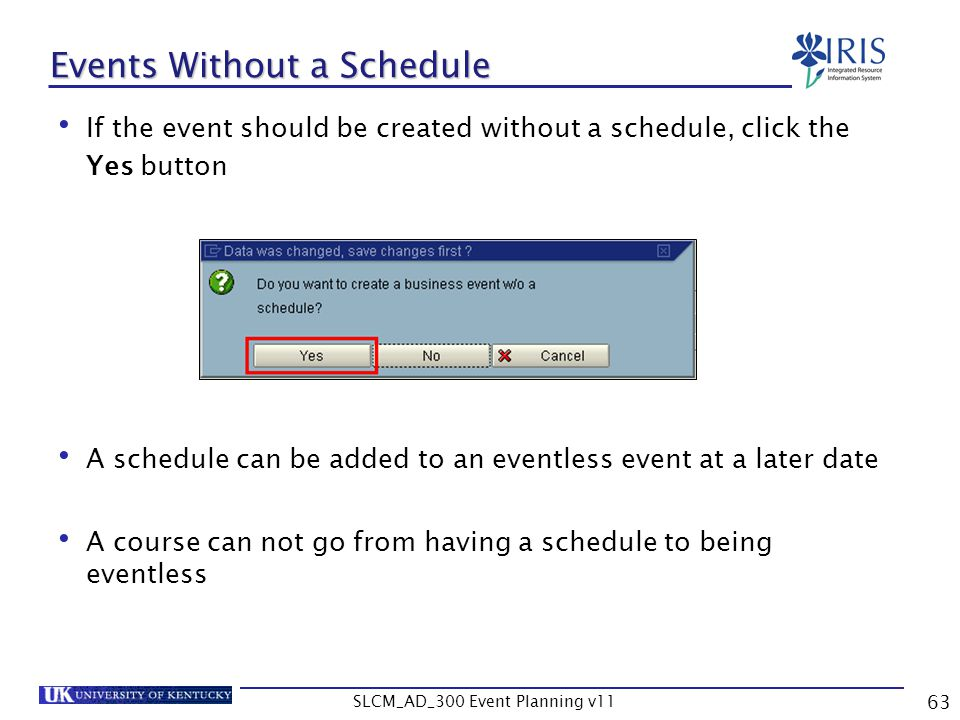 Events Without a Schedule