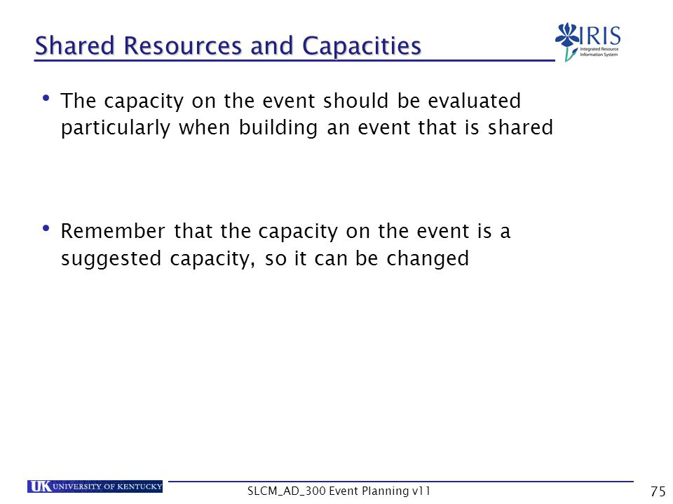 Shared Resources and Capacities