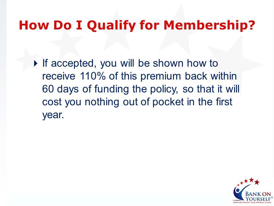 How Do I Qualify for Membership