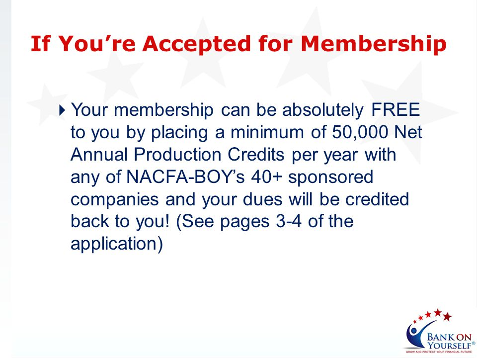 If You're Accepted for Membership