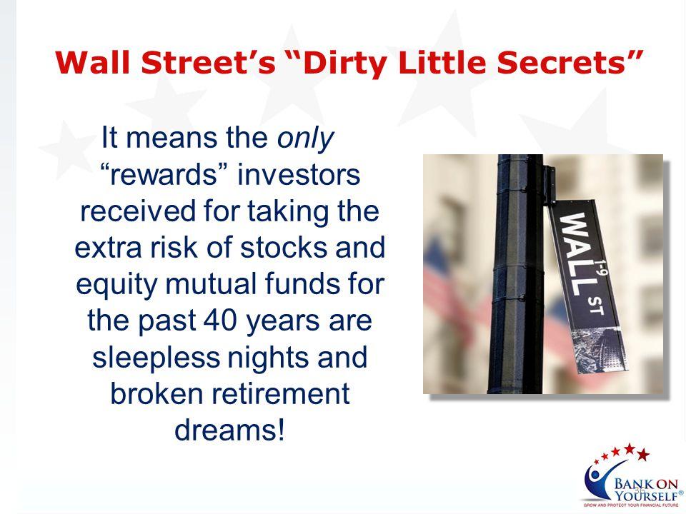 Wall Street's Dirty Little Secrets