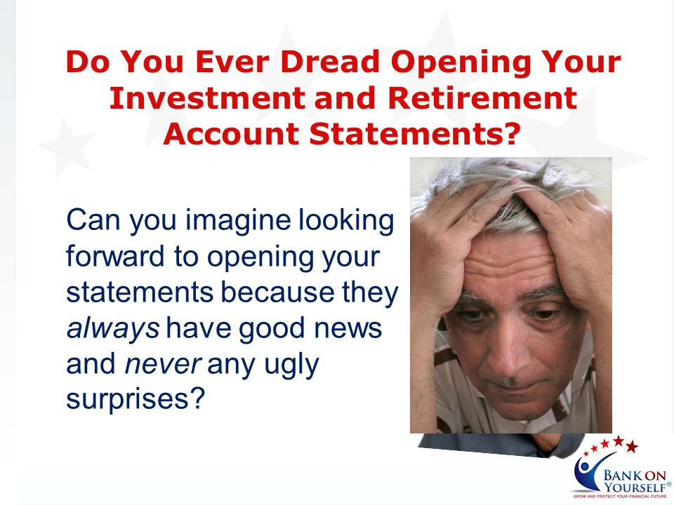 Do You Ever Dread Opening Your Investment and Retirement Account Statements