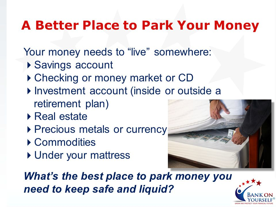 A Better Place to Park Your Money