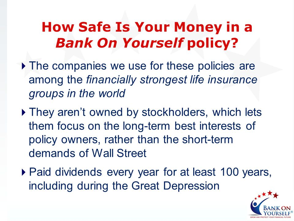 How Safe Is Your Money in a Bank On Yourself policy