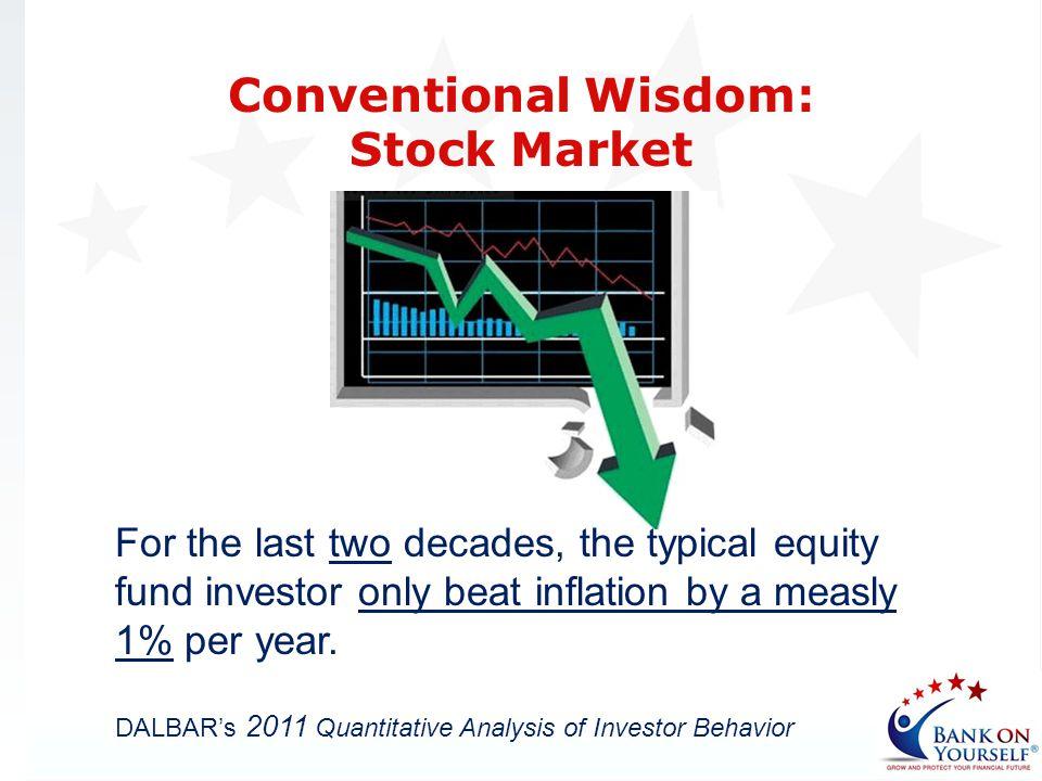 Conventional Wisdom: Stock Market