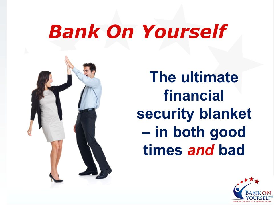 The ultimate financial security blanket – in both good times and bad