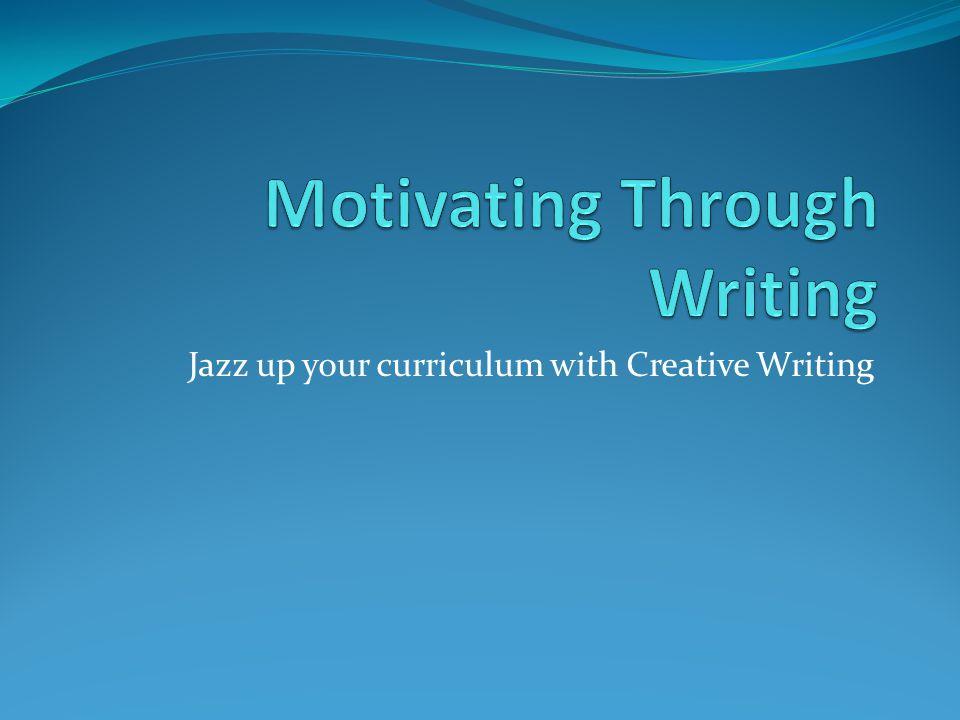 Motivating Through Writing