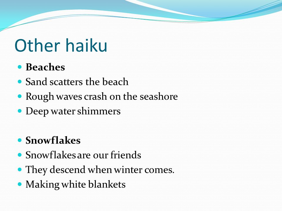 Other haiku Beaches Sand scatters the beach