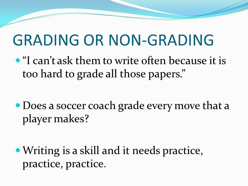 GRADING OR NON-GRADING