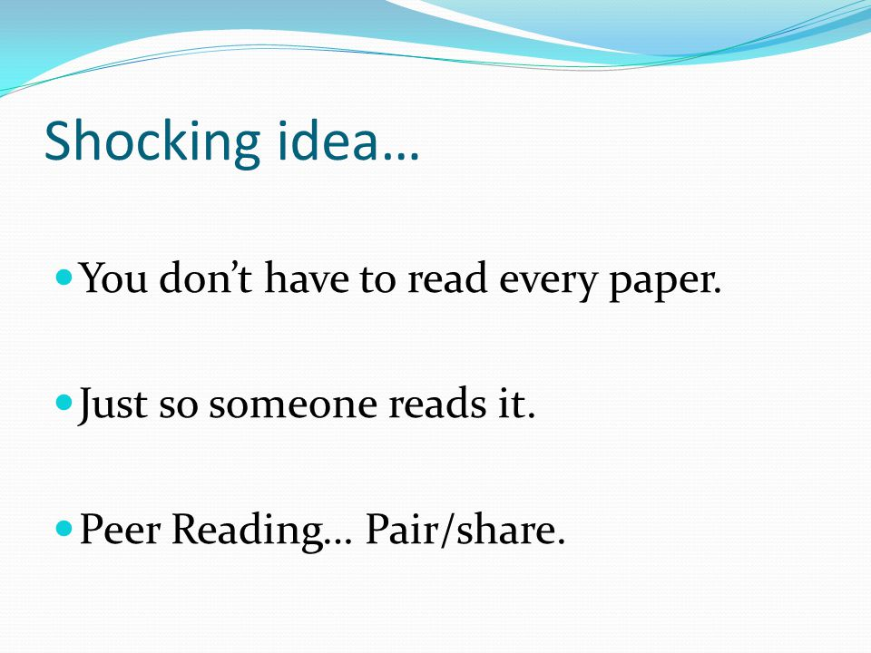 Shocking idea… You don't have to read every paper.
