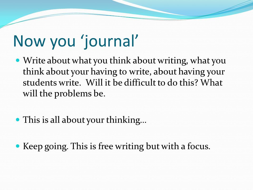 Now you 'journal'