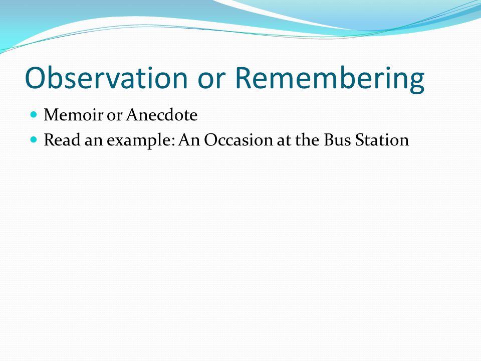 Observation or Remembering