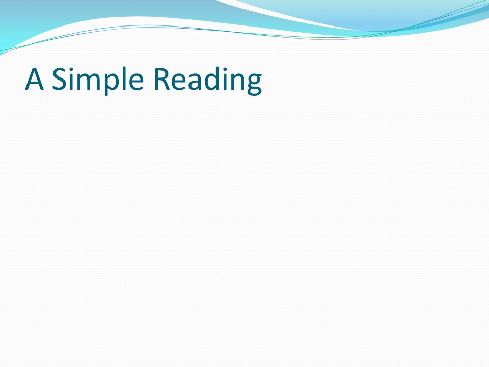 A Simple Reading