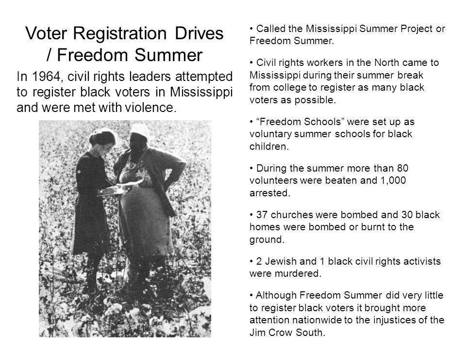 Voter Registration Drives / Freedom Summer