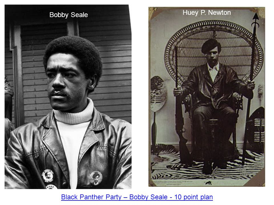 Black Panther Party – Bobby Seale - 10 point plan