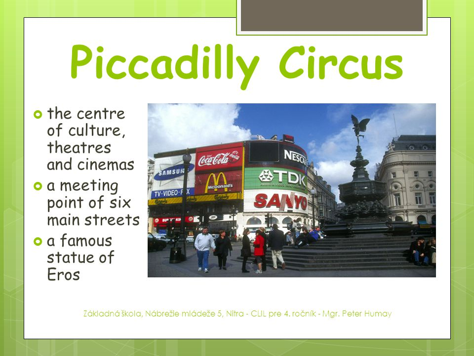 Piccadilly Circus the centre of culture, theatres and cinemas