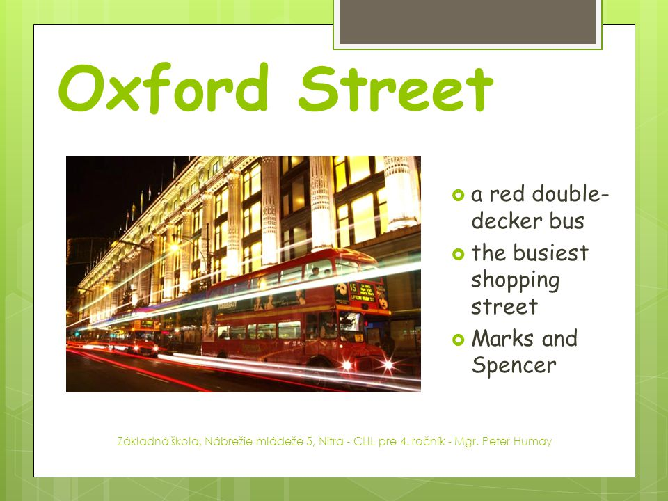 Oxford Street a red double-decker bus the busiest shopping street