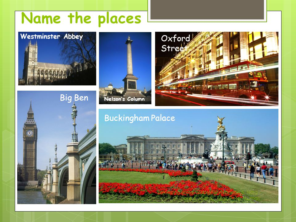 Name the places Oxford Street Whitehall Big Ben Buckingham Palace