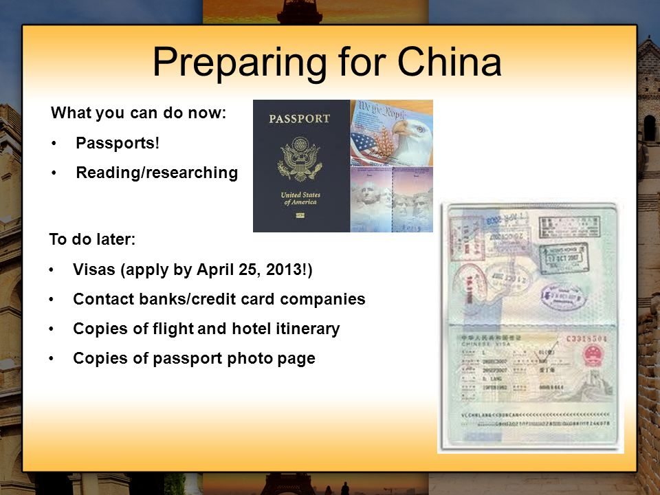 Preparing for China What you can do now: Passports!