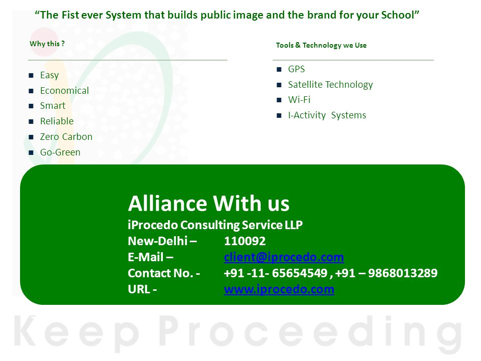 Alliance With us iProcedo Consulting Service LLP New-Delhi – 110092