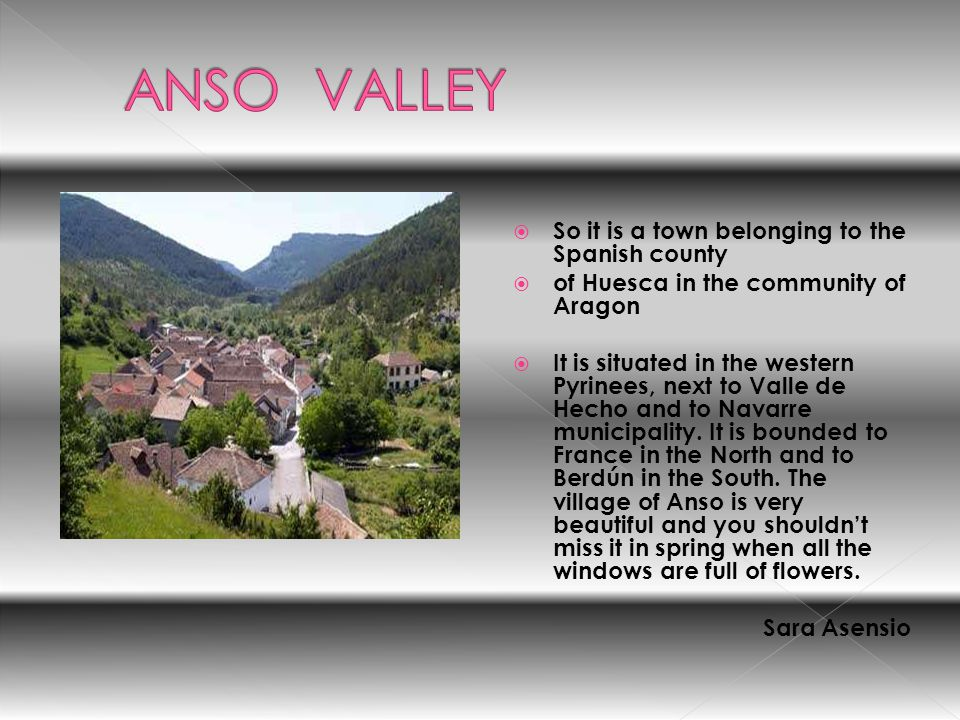 ANSO VALLEY So it is a town belonging to the Spanish county