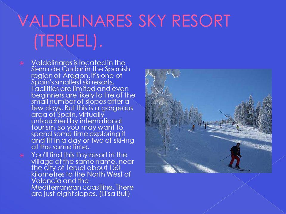 VALDELINARES SKY RESORT (TERUEL).