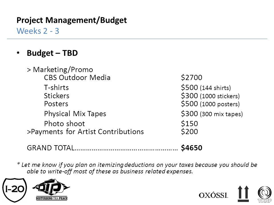 Project Management/Budget Weeks 2 - 3