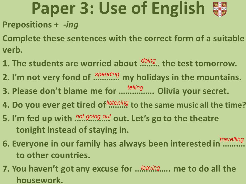 Paper 3: Use of English Prepositions + -ing