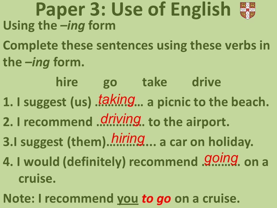 Paper 3: Use of English Using the –ing form