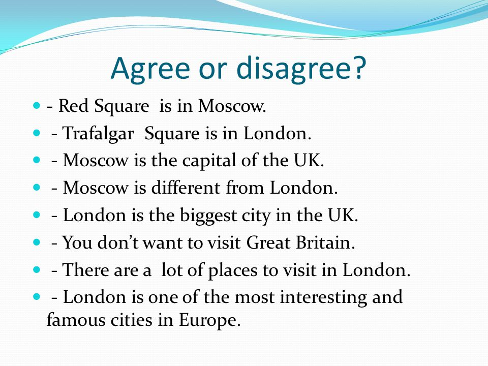 Agree or disagree - Red Square is in Moscow.